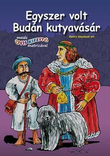 - Egyszer volt Budán kutyavásár