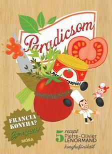 - Paradicsom - szakácskönyv gyerekeknek - Francia konyha - Gyerekjáték - 5 recept