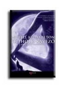 Hamilton, Laurell K. - TELIHOLD K�V�Z� - ANITA BLAKE, V�MP�RVAD�SZ 4.