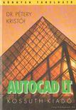 Dr. Pétery Kristóf - Autocad LT [antikvár]