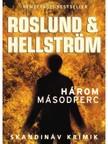 Anders Roslund, B�rge Hellstr�m - H�rom m�sodperc [eK�nyv: epub,  mobi]