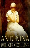 Wilkie Collins - Antonina [eKönyv: epub,  mobi]