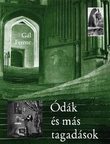 Gál Ferenc - Ódák és más tagadások