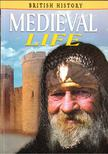 Guy, John - Medieval Life [antikvár]