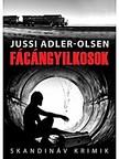 Jussi Adler-Olsen - F�c�ngyilkosok [eK�nyv: epub, mobi]