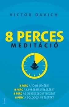 Victor Davich - 8 perces medit�ci� [eK�nyv: epub, mobi]
