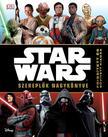 - - Star Wars - Szereplők nagykönyve