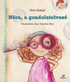 Orit Gidali - N�ra, a gondolatolvas�