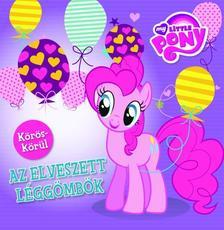 40047 - My Little Pony - K�r�s-k�r�l: Az elveszett l�gg�mb�k