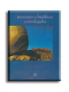 Marek László és Tamás Zsolt - Bevezetés a buddhista asztrológiába