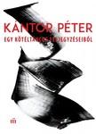 K�ntor P�ter - Egy k�t�lt�ncos feljegyz�seib�l [eK�nyv: epub, mobi]