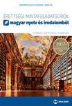 Brenyóné Malustyik Zsuzsanna, Jankay Éva - Érettségi mintafeladatsorok magyar nyelv és irodalomból (12 írásbeli középszintű feladatsor)
