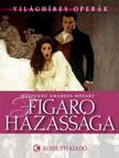 - Figaro h�zass�ga [eK�nyv: epub,  mobi]