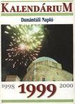 - A Dun�nt�li Napl� 1999. �vi kalend�riuma [antikv�r]