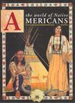 - The World of Native Americans [antikv�r]
