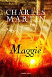 Charles Martin - Maggie #