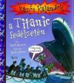 David Stewart - R�z�s kalandok a Titanic fed�lzet�n