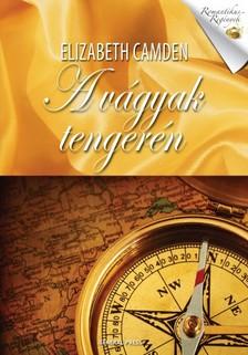 Elizabeth Camden - A v�gyak tenger�n [eK�nyv: epub, mobi]
