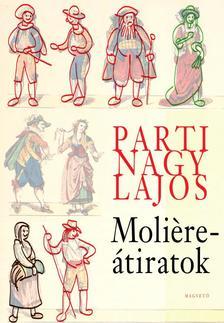 Parti Nagy Lajos - Moliere-�tiratok