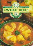 LAJOS MARI - HEMZŐ KÁROLY - 99 Casserole Dishes with 33 Colour Photographs [antikvár]