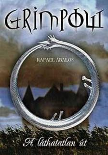 Rafael Abalos - GRIMPOW - A L�THATATLAN �T - KEM�NY BOR�T�S