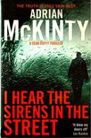 McKINTY, ADRIAN - I Hear the Sirens in the Street [antikv�r]