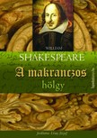 William Shakespeare - A makranczos hölgy [eKönyv: epub, mobi]