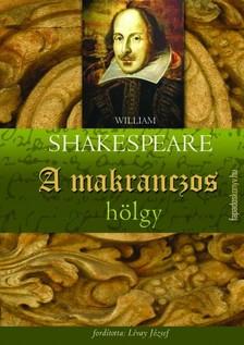 William Shakespeare - A makranczos h�lgy [eK�nyv: epub, mobi]