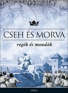 - Cseh és morva regék és mondák