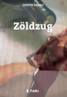 Saray Judith - Zöldzug [eKönyv: epub, mobi]