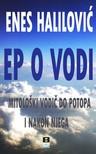 Halilovic Enes - Ep O Vodi [eKönyv: epub,  mobi]