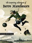 RASPE, RUDOLPH ERICH - The Surprising Adventures of Baron Munchausen [eKönyv: epub,  mobi]