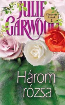 Julie Garwood - H�ROM R�ZSA - CLAYBORNE FIV�REK 2.