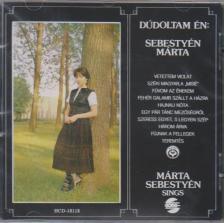 Sebesty�n M�rta - D�DOLTAM �N / SEBESTY�N M�RTA CD
