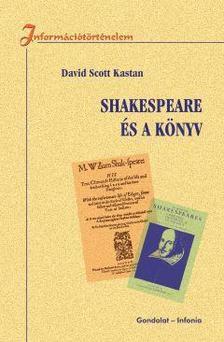 Kastan, David Scott - Shakespeare �s a k�nyv