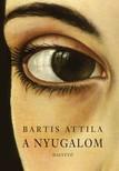 Bartis Attila - A nyugalom [eK�nyv: epub, mobi]