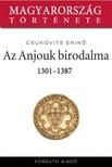 Csukovits Enik� - Az Anjouk birodalma 1301-1387 [eK�nyv: epub,  mobi]