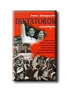Juan Gasparini - Diktátorok asszonyai