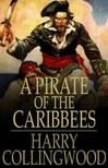 Collingwood Harry - A Pirate of the Caribbees [eK�nyv: epub,  mobi]