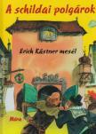 Erich Kastner - A schildai polg�rok
