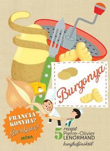 - Burgonya - szak�csk�nyv gyerekeknek - Francia konyha - Gyerekj�t�k! - 5 recept
