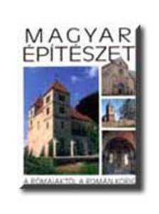 T�TH ENDRE, BUZ�S GERGELY - MAGYAR �P�T�SZET A R�MAIAKT�L A ROM�N KORIG <!--/KO/-->