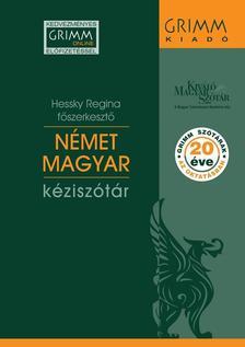 Hessky Regina (f�szerkeszt�) - N�met-Magyar k�zisz�t�r - Hetedik, jav�tott kiad�s