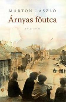 Márton László - Árnyas főutca (2. kiadás)
