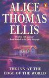 Ellis,Thomas Alice - The Inn at the Edge of the World [antikvár]