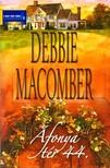 Debbie Macomber - �fonya t�r 44. [eK�nyv: epub, mobi]