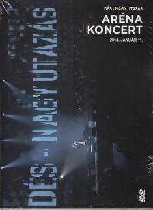 - NAGY UTAZ�S DVD AR�NA KONCERT 2014. D�S L�SZL�