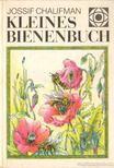 Chalifman, Jossif - Kleines Bienenbuch [antikv�r]