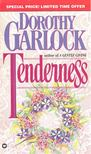 GARLOCK, DOROTHY - Tenderness [antikvár]