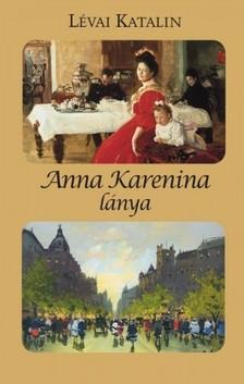 L�VAI KATALIN - Anna Karenina l�nya [eK�nyv: epub, mobi]